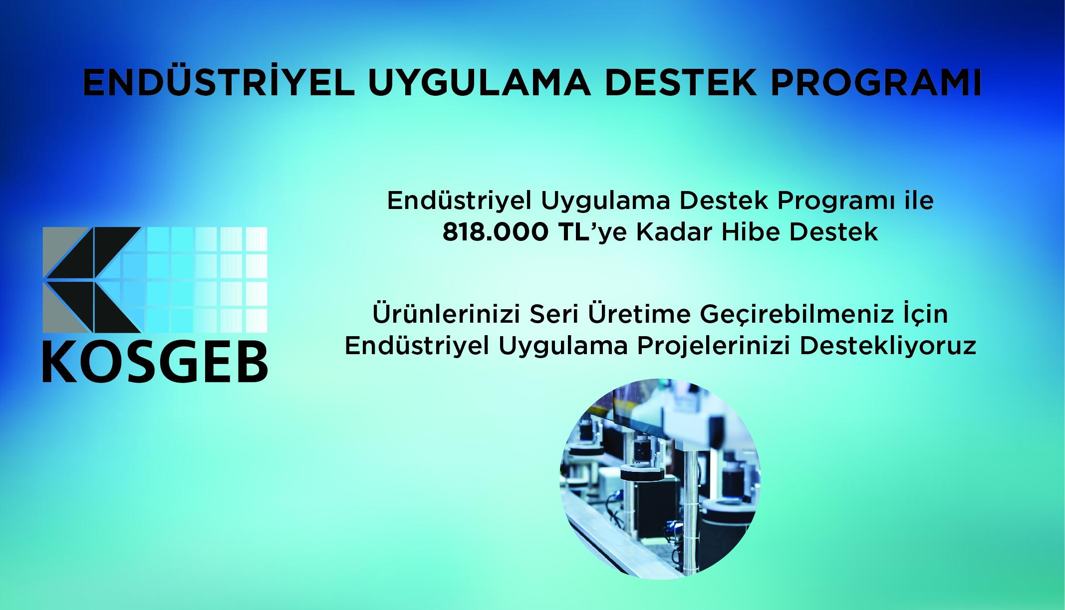 Endüstriyel Uygulama Destek Programı